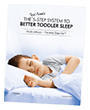 5-Step System to Better Toddler Sleep