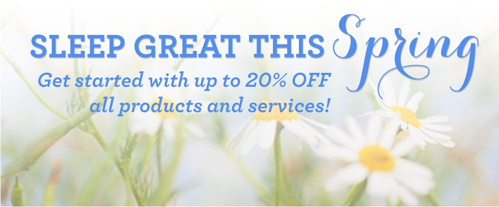 Sleep Great This Spring with up to 20% OFF