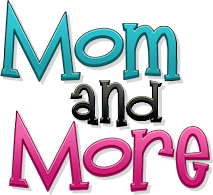 Mom and More