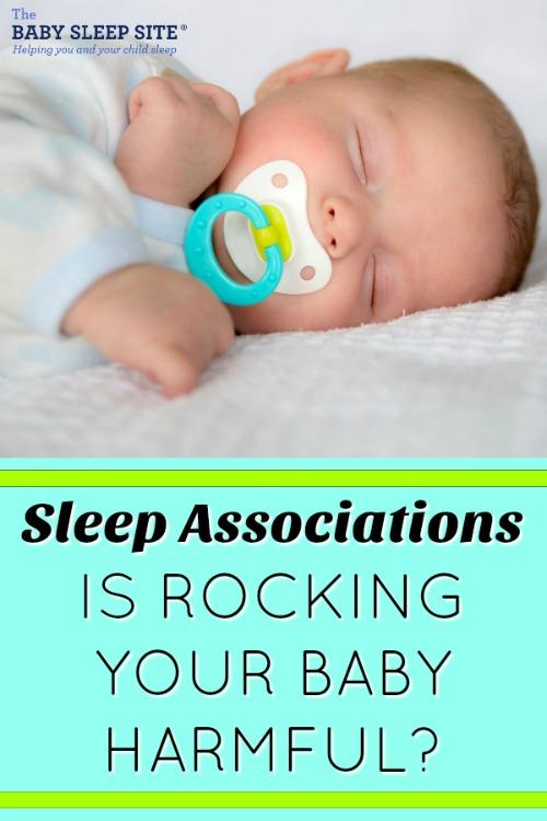 e96ed6ca7841 Sleep Associations - Is Rocking Your Baby Harmful