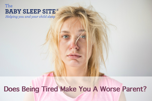 Does Being Tired Make You A Worse Parent?