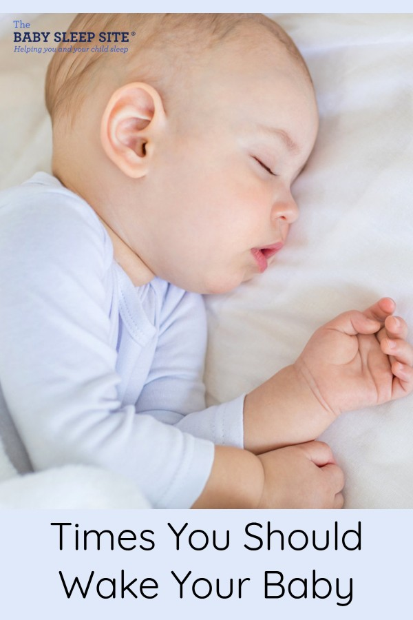 5 Times You Should Wake Your Baby From Sleep The Baby Sleep Site