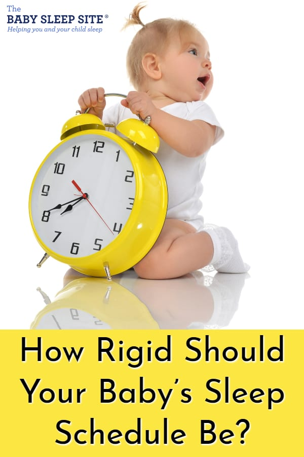 How Rigid Should Your Baby's Schedule Be