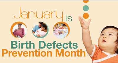 January is National Birth Defects Prevention Month