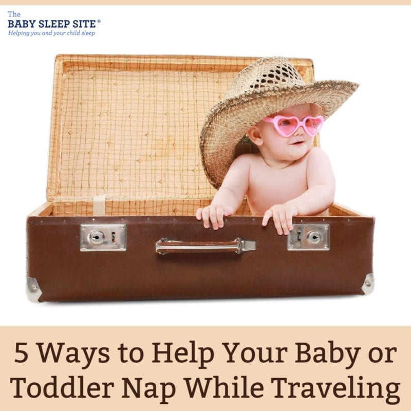 5 Ways to Help Your Baby or Toddler Nap While Traveling