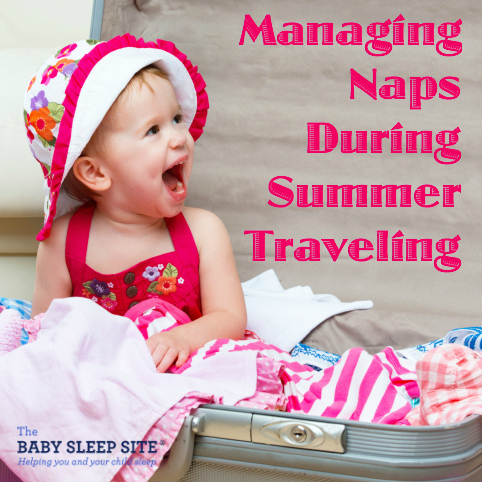 Managing Naps During Summer Traveling