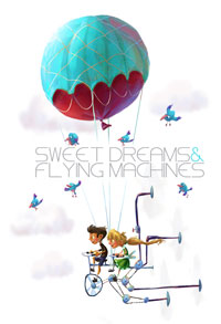 Sweet Dreams and Flying Machines