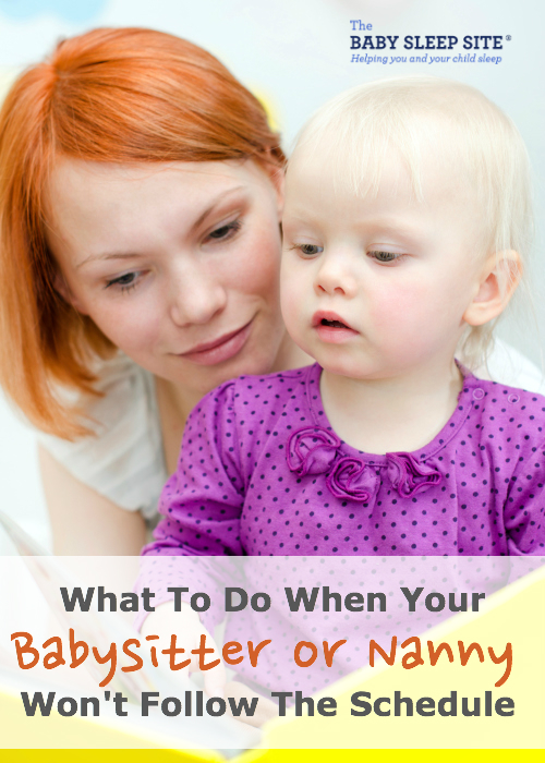 When Babysitter or Nanny Won't Follow Schedule