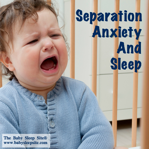 <p>Baby or Toddler Separation Anxiety and Sleep</p>