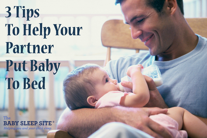 3 Steps To Help Your Partner Put Baby To Bed