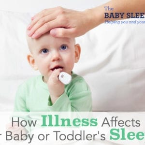 How Illness Affects Baby Toddler Sleep