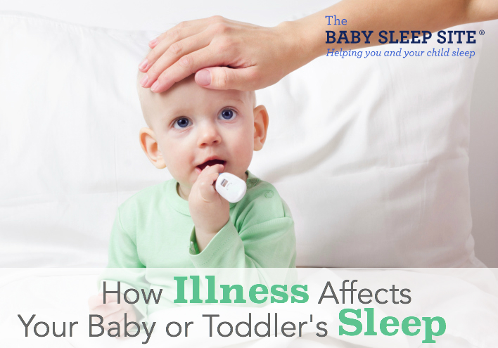 2 Ways Illness Affects Your Baby or Toddler's Sleep (And Sleep Training)