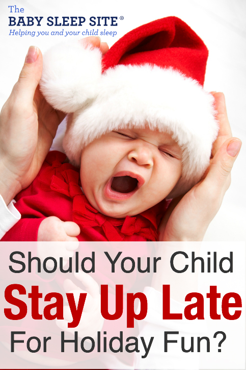 Should You Keep Your Baby or Toddler Up Late For Special Events?