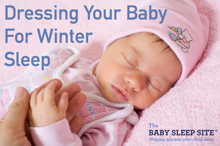 Dressing Baby For Winter Sleep