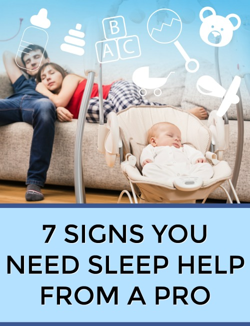 Signs You Need Baby Sleep Help From a Pro