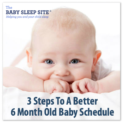 3 Steps To A Better 6 Month Old Baby Schedule