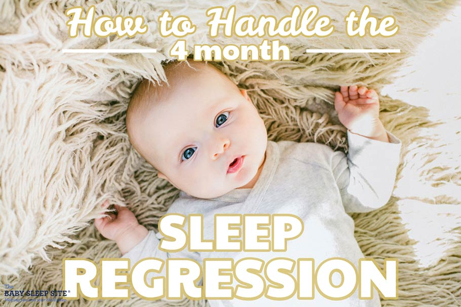 4 Month Sleep Regression - How to Handle