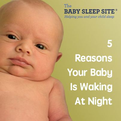 5 Reasons Your Baby Is Waking At Night