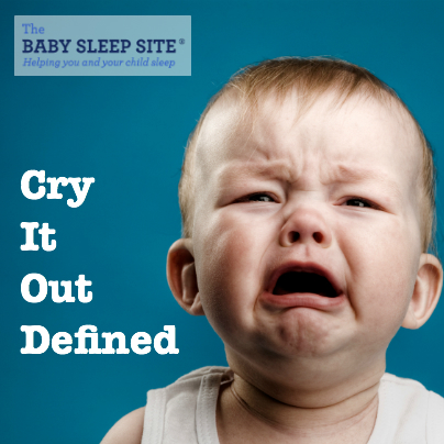 Cry It Out Defined Age To Do