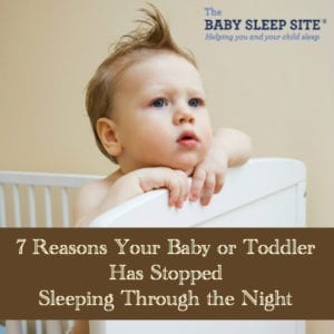 Has Your Baby or Toddler Stopped Sleeping Through the Night? Here ...