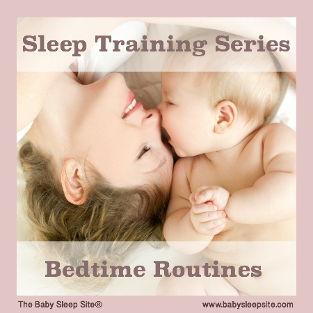 Sleep Training Series, Part 1: Bedtime Routines