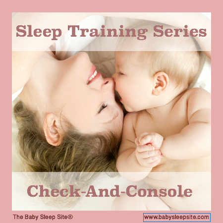 Sleep Training Series, Part 5: Check-And-Console