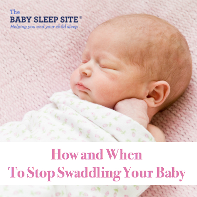 When To Stop Swaddling Your Baby and 3 Ways to Transition