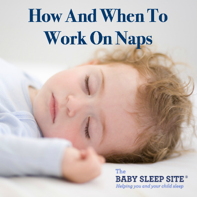 How and When to Work on Naps