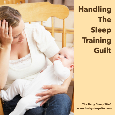 How To Handle Sleep Training Guilt