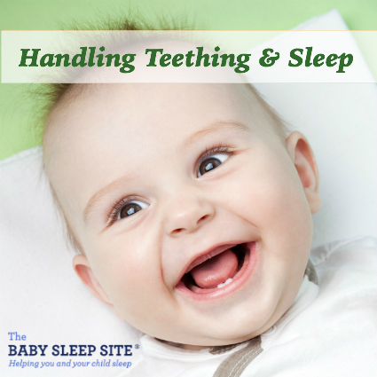 How To Handle Teething And Sleep The Baby Site Toddler Consultants