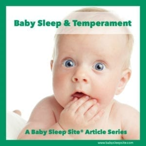 Baby Sleep & Temperament Article Series
