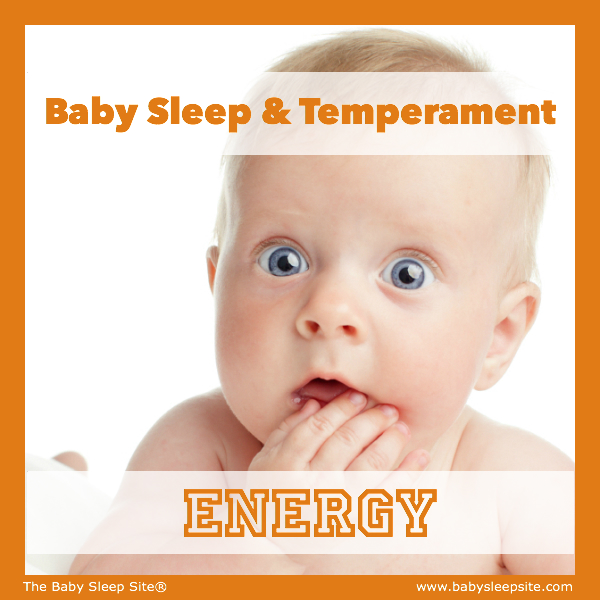 Baby Sleep & Temperament: Energy