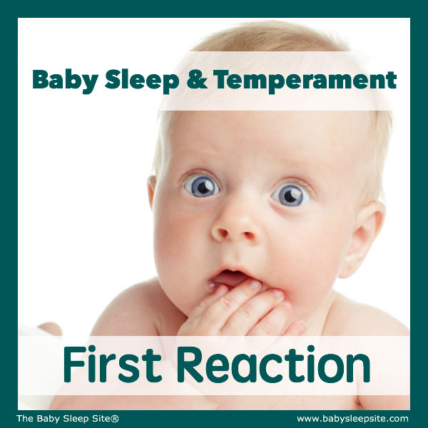 Baby Sleep & Temperament: First Reaction