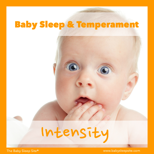 Baby Sleep & Temperament: Intensity