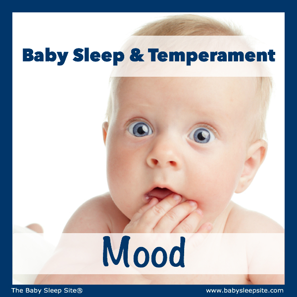 Baby Sleep & Temperament: Mood