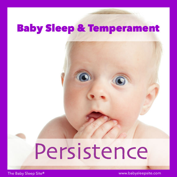 Baby Sleep & Temperament: Persistence