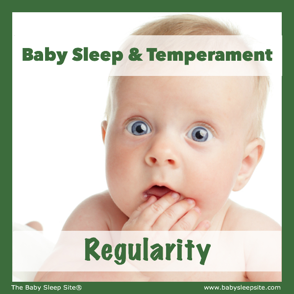 Baby Sleep & Temperament: Regularity