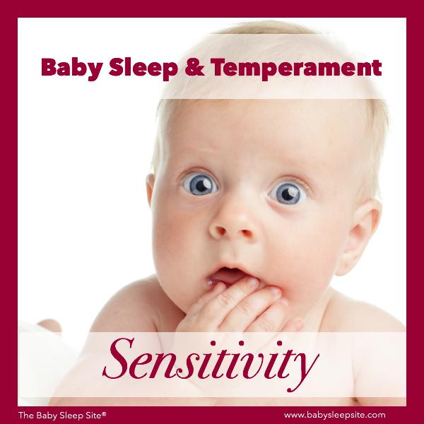 Baby Sleep & Temperament: Sensitivity