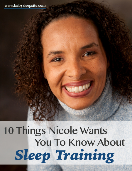 10 Things Nicole Wants You To Know About Sleep Training