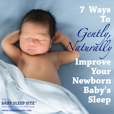 7 Ways To Gently Naturally Help Your Newborn Baby Sleep