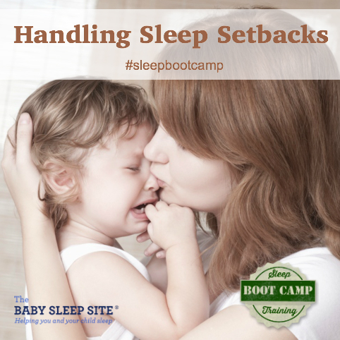 Sleep Training Boot Camp, Part Six: Handling Sleep Setbacks