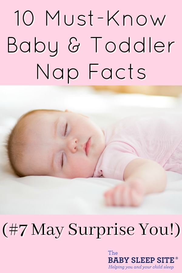 must know baby and toddler nap facts
