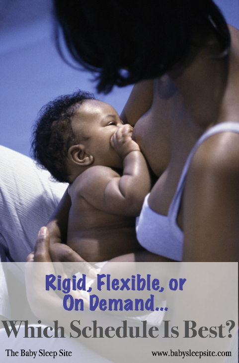 Baby Feeding Schedule: Rigid, Flexible, or On-Demand?