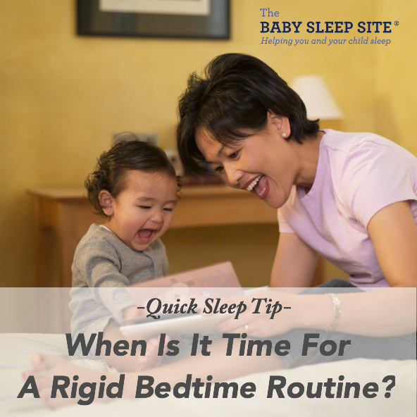 QUICK SLEEP TIP: When To Try A Rigid Bedtime Routine