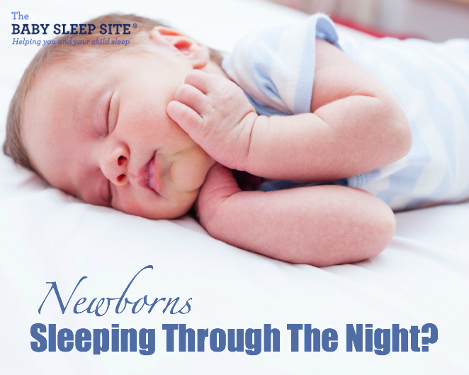 Newborn Sleep Through The Night