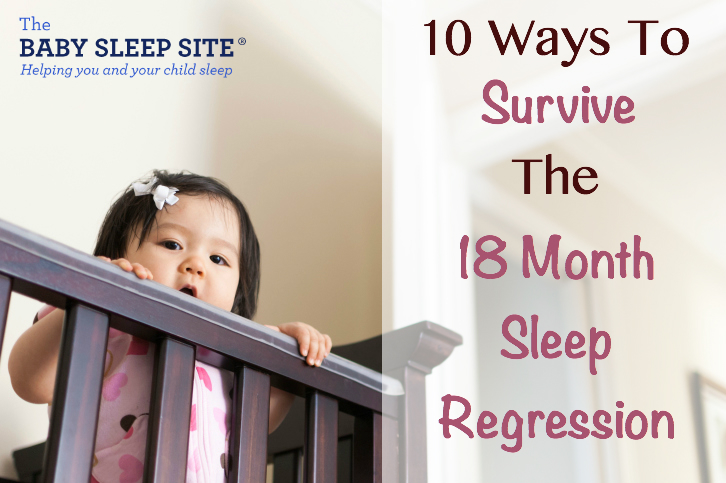 18 Month Old Toddler Sleep Regression: 10 Survival Techniques