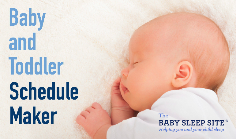 baby and toddler schedule maker from the baby sleep site the baby