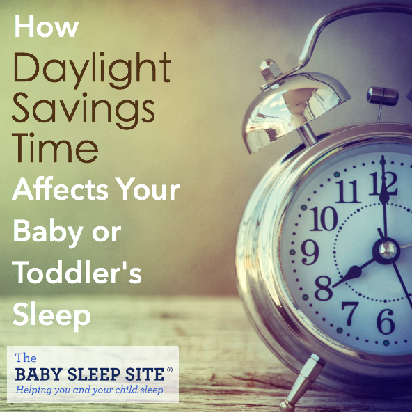 How Daylight Savings Time Affects Baby and Toddler Sleep
