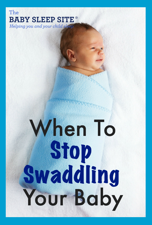When To Stop Swaddling