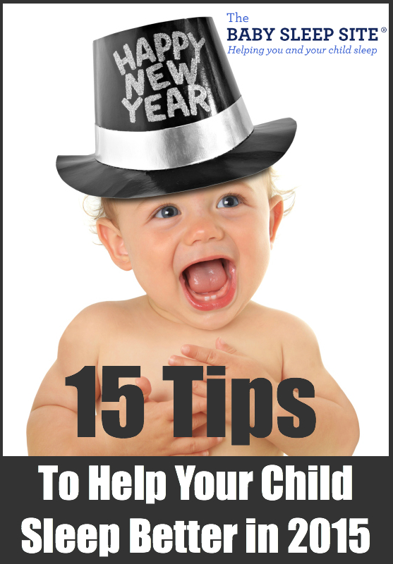 15 Tips For Better Baby Toddler Sleep